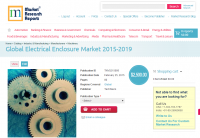Global Electrical Enclosure Market 2015 - 2019