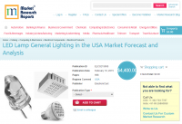 LED Lamp General Lighting in the USA Market Forecast and Ana