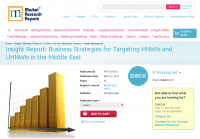 Business Strategies for Targeting HNWIs and UHNWIs in the Mi