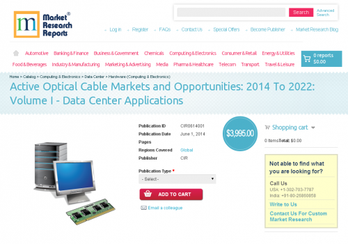 Active Optical Cable Markets and Opportunities: 2014 To 2022'