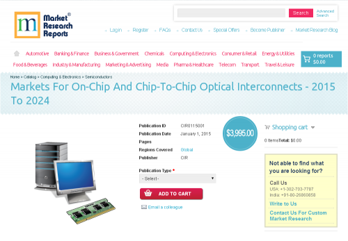 Markets For On-Chip And Chip-To-Chip Optical Interconnects'