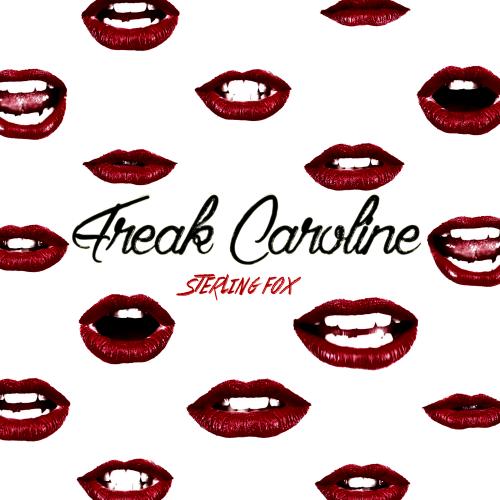Freak Caroline'