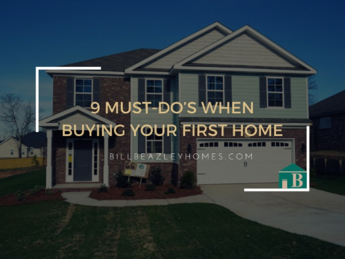 9 Must-Do's When Buying Your First Home'