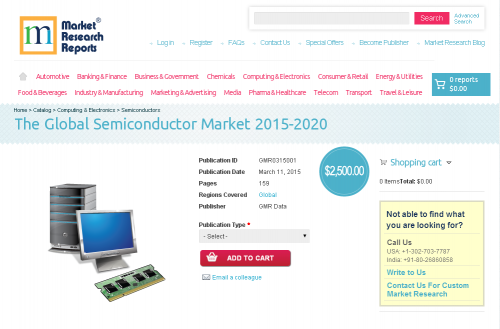 The Global Semiconductor Market 2015-2020'