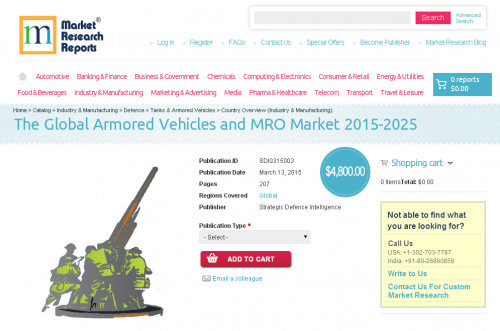 The Global Armored Vehicles and MRO Market 2015-2025'