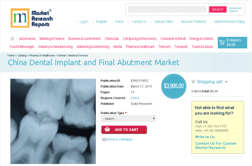 China Dental Implant and Final Abutment Market'