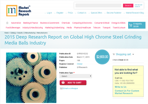 Global High Chrome Steel Grinding Media Balls Industry'