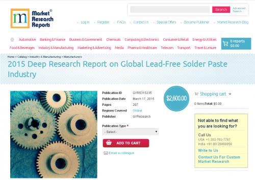 Global Lead-Free Solder Paste Industry Market 2015'