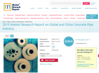 Global and China Concrete Pipe Industry Market 2015