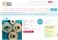 Earthmoving Equipment Market in the UAE 2015-2019