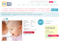 Global Baby Hygiene Products Market 2015-2019