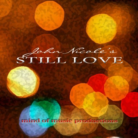 John Nicole - Still Love'