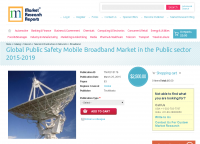 Global Public Safety Mobile Broadband Market