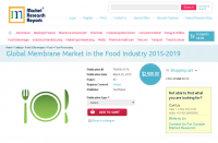 Global Membrane Market in the Food Industry 2015-2019