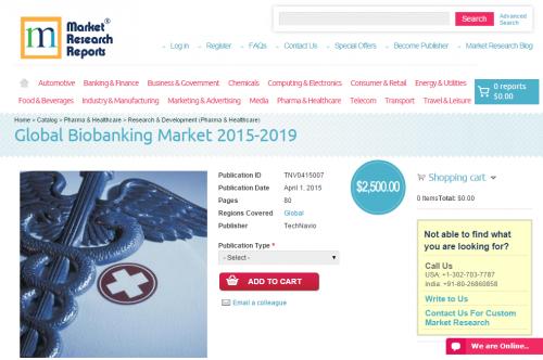 Global Biobanking Market 2015 - 2019'