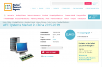 AFC Systems Market in China 2015-2019