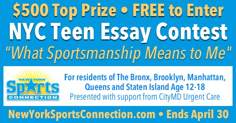 New York Sports Connection - NYC Teen Essay Contest