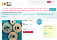 Global Communications Processor Industry 2015