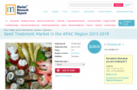 Seed Treatment Market in the APAC Region 2015-2019