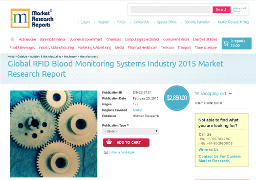 Global RFID Blood Monitoring Systems Industry 2015'
