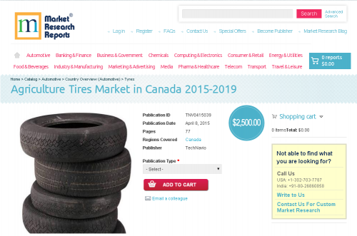 Agriculture Tires Market in Canada 2015-2019'