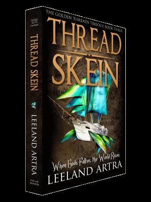 Thread Skein - Book 3 of Golden Threads Trilogy'