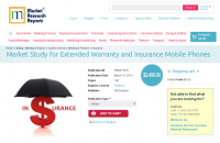 Market Study for Extended Warranty and Insurance Mobile