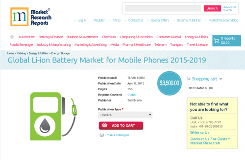 Global Li-ion Battery Market for Mobile Phones 2015-2019'