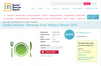 Global Delivery Takeaway Food Industry Report 2015