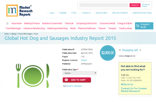 Global Hot Dog and Sausages Industry Report 2015'