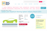 Global Lane Departure Warning System Industry Report 2015