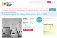 Global Ammonium Persulfate (APS) Industry Report 2015