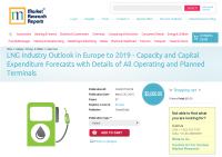 LNG Industry Outlook in Europe to 2019