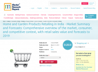 Home and Garden Products Retailing in India