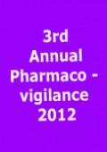 3rd Annual Pharmacovigilance 2012'