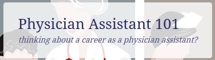 Physician Assistant 101'