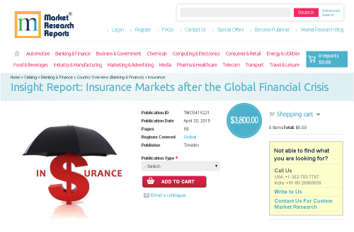 Insight Report: Insurance Markets after the Global Financial'