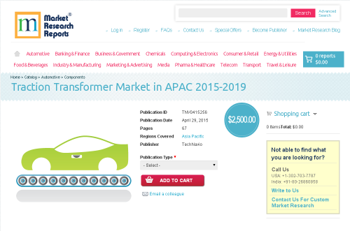Traction Transformer Market in APAC 2015-2019'