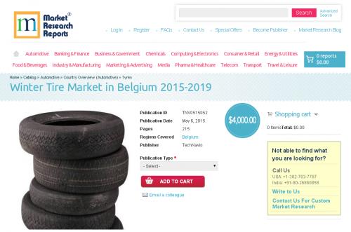 Winter Tire Market in Belgium 2015-2019'