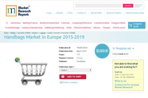 Handbags Market in Europe 2015-2019'