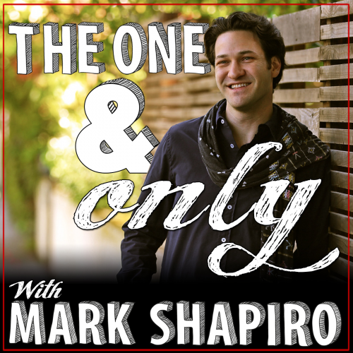 The One & Only Show with Mark Shapiro'