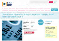 The Cards and Payments Industry in Singapore
