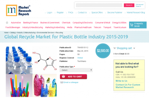 Global Recycle Market for Plastic Bottle Industry 2015-2019'