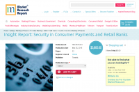 Insight Report: Security in Consumer Payments and Retail