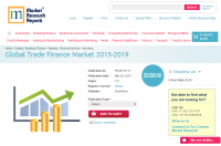 Global Trade Finance Market 2015-2019