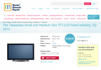 The Taiwanese Small and Medium Size TFT-LCD Panel Industry