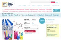 Global Plastic flexible Tubes Industry 2015