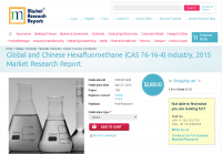 Global and Chinese Hexafluoroethane (CAS 76-16-4) Industry