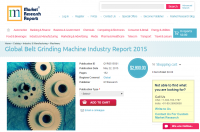 Global Belt Grinding Machine Industry Report 2015
