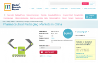 Pharmaceutical Packaging Markets in China